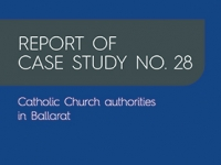 Report of Case Study No. 28: Catholic Church authorities in Ballarat